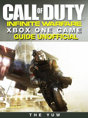 cover image of Call of Duty Infinite Warfare Xbox One Unofficial Game Guide