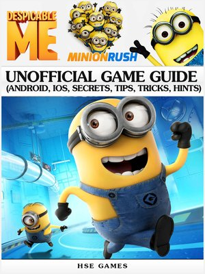 cover image of Despicable Me Minion Rush Unofficial Game Guide