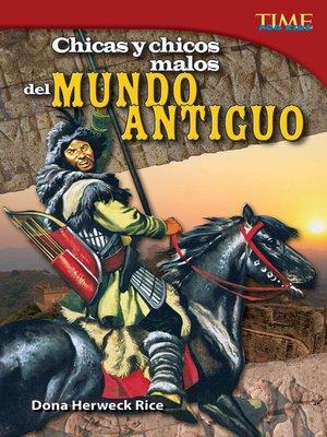 cover image of Chicas y chicos malos del Mundo Antiguo