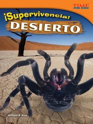 cover image of ¡Supervivencia! Desierto