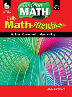 cover image of Daily Math Stretches: Building Conceptual Understanding Levels K-2