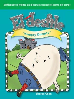 cover image of El desfileHumpty Dumpty