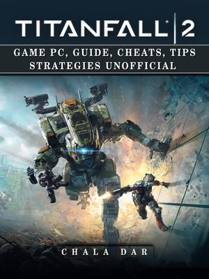 cover image of Titanfall 2 Unofficial Game Guide