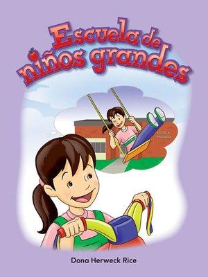 cover image of Escuela de niños grandes
