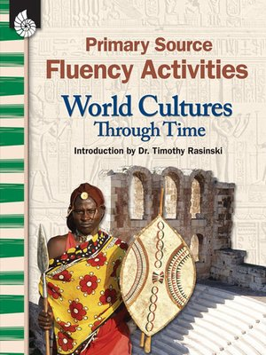 cover image of Primary Source Fluency Activities: World Cultures Through Time