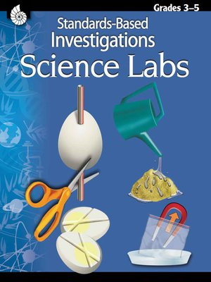 cover image of Standards-Based Investigations: Science Labs Grades 3-5