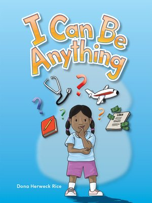 cover image of I Can Be Anything