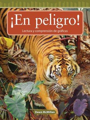 cover image of ¡En peligro!