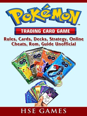 cover image of Pokemon Trading Card Game, Rules, Cards, Decks, Strategy, Online, Cheats, Rom, Guide Unofficial