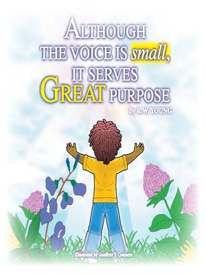 cover image of Although the Voice is Small It Serves Great Purpose
