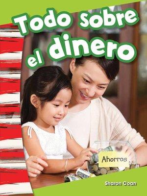 cover image of Todo sobre el dinero