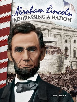 cover image of Abraham Lincoln: Addressing a Nation