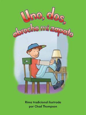 cover image of Uno, dos, abrocho mi zapato