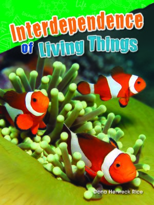 cover image of Interdependence of Living Things