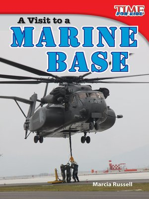 cover image of A Visit to a Marine Base