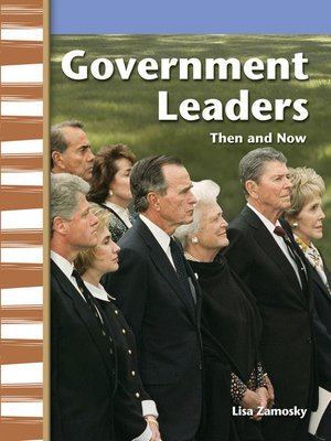 cover image of Government Leaders Then and Now