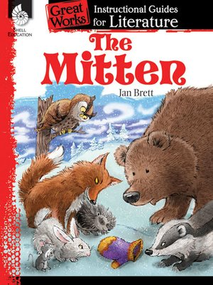 cover image of The Mitten: Instructional Guides for Literature