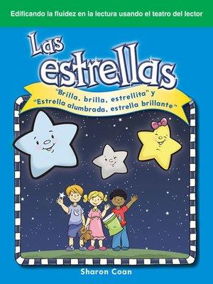 """cover image of Las estrellas: """"Brilla, brilla, estrellita"""" y """"Estrella alumbrada, estrella brillante"""""""