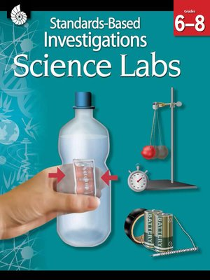 cover image of Standards-Based Investigations: Science Labs Grades 6-8