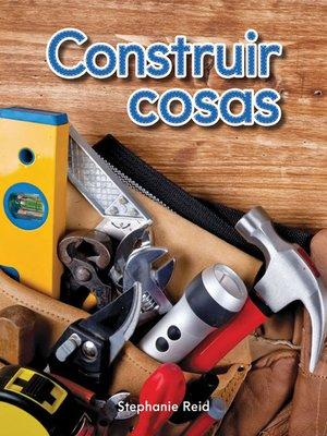 cover image of Construir cosas