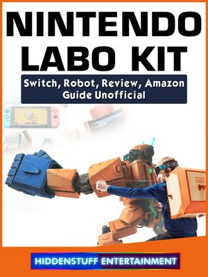 cover image of Nintendo Labo Kit, Switch, Robot, Review, Amazon, Guide Unofficial