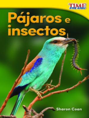 cover image of Pájaros e insectos
