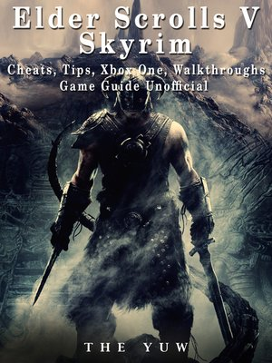 cover image of Elder Scrolls V Skyrim Xbox One Unofficial Game Guide