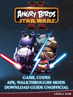 cover image of Angry Birds Star Wars 2 Unofficial Game Guide