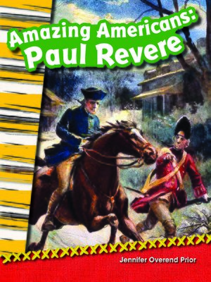cover image of Amazing Americans: Paul Revere