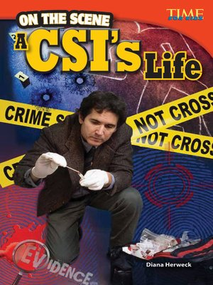 cover image of On the Scene: A CSI's Life