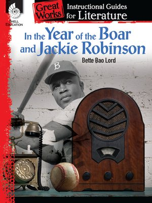 cover image of In the Year of the Boar and Jackie Robinson: Instructional Guides for Literature