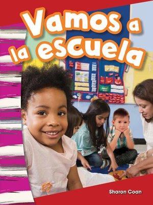 cover image of Vamos a la escuela