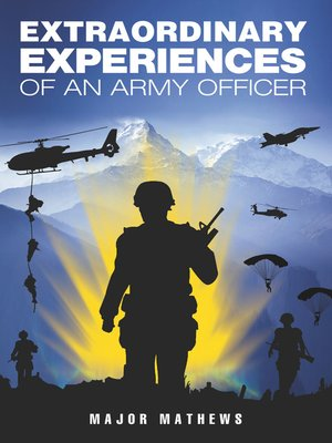 cover image of Extraordinary Experiences of an Army Officer