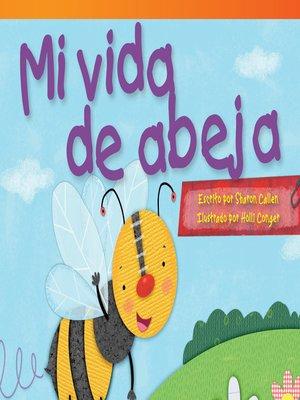 cover image of Mi vida de abeja
