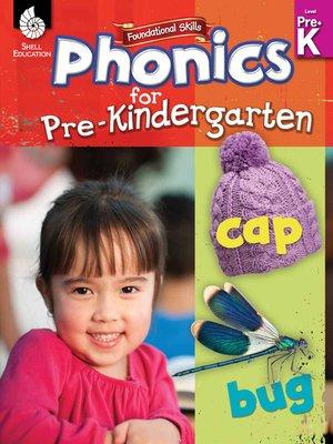 cover image of Foundational Skills: Phonics for Pre-Kindergarten