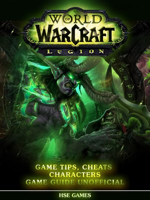 cover image of World of Warcraft Legion Unofficial Game Guide