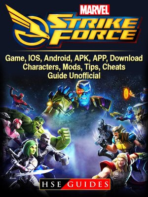 cover image of Marvel Strike Force Game, IOS, Android, APK, APP, Download, Characters, Mods, Tips, Cheats, Guide Unofficial