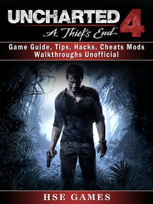 cover image of Uncharted 4: A Thief's End Unofficial Game Guide