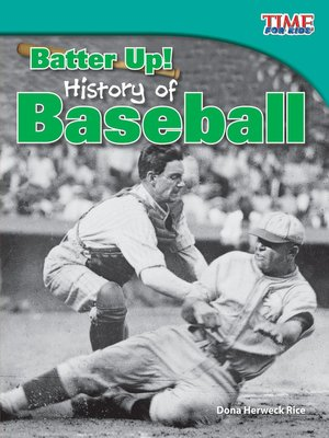cover image of Batter Up! History of Baseball