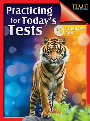 cover image of TIME For Kids: Practicing for Today's Tests Language Arts Level 6