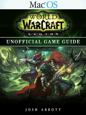 cover image of World of Warcraft Legion Mac OS Unofficial Game Guide