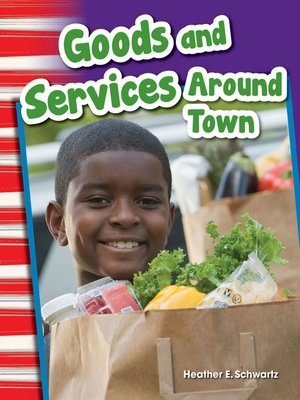 cover image of Goods and Services Around Town