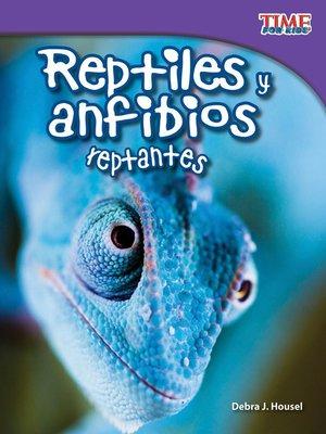 cover image of Reptiles y anfibios reptantes