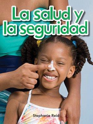 cover image of La salud y la seguridad
