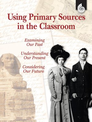 cover image of Using Primary Sources in the Classroom