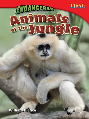 cover image of Endangered Animals of the Jungle