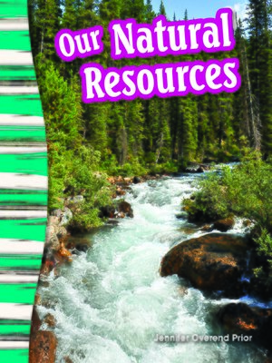 cover image of Our Natural Resources