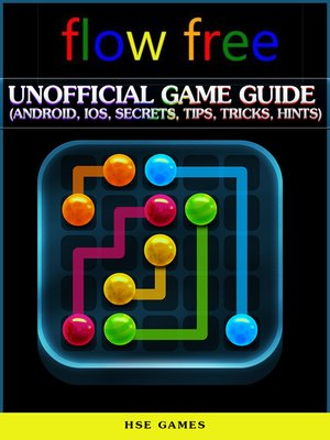 cover image of Flow Free Unofficial Game Guide