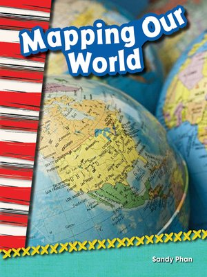 cover image of Mapping Our World