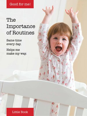 cover image of Good for Me!: The Importance of Routines